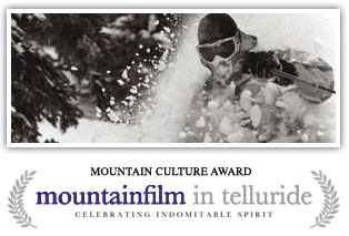 Nine Winters Old wins the Mountain Culture Award at  Mountainfilm 2007.